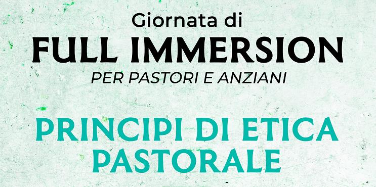 INCONTRO UNIFICATO Full-Immersion 'Princìpi di Etica Pastorale' – 26 gennaio 2019